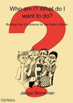 Who Am I? What Do I Want To Do? (Paperback)