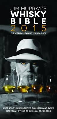 Jim Murray's Whisky Bible 2015 (Paperback)