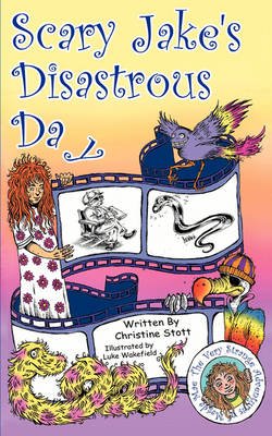Scary Jake's Disastrous Day (Paperback)