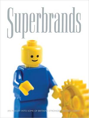 Superbrands 2008/2009: An Insight into Some of Britain's Strongest Brands (Hardback)