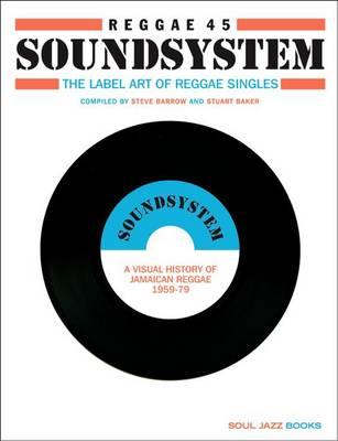 Reggae 45 Soundsystem (Hardback)