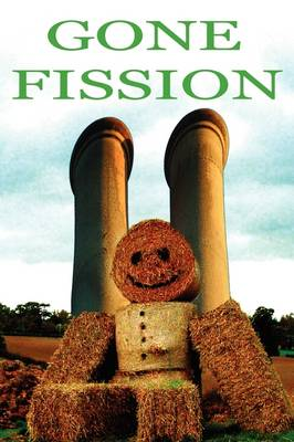 Gone Fission (Hardback)
