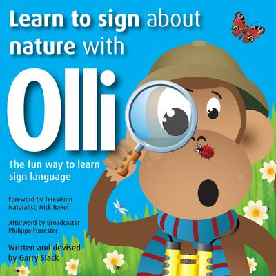 Learn to Sign About Nature with Olli: The Fun Way to Learn Sign Language - Learn to Sign with Olli (Paperback)