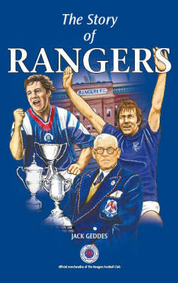 The Story of Rangers (Hardback)