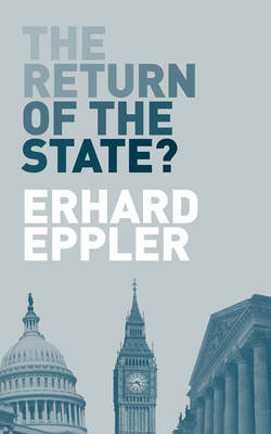 The Return of the State? (Paperback)