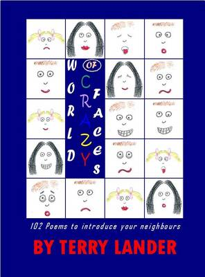 World of Crazy Faces: 102 Poems to Introduce Your Neighbours (Paperback)