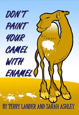 Don't Paint Your Camel with Enamel: Poems and Stories to Entertain Adults (Paperback)