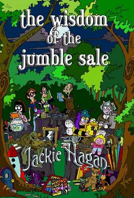 The Wisdom of the Jumble Sale (Paperback)