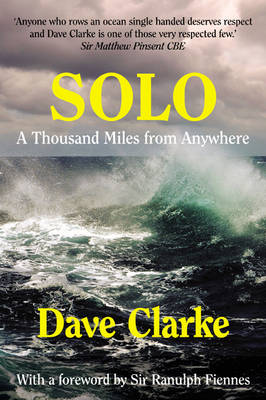 Solo: A Thousand Miles from Anywhere (Paperback)