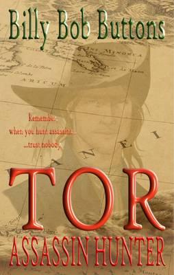 TOR: Assassin Hunter - Tor Trilogy Volume one (Hardback)