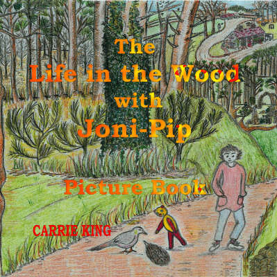 The Life in the Wood with Joni-Pip (Paperback)