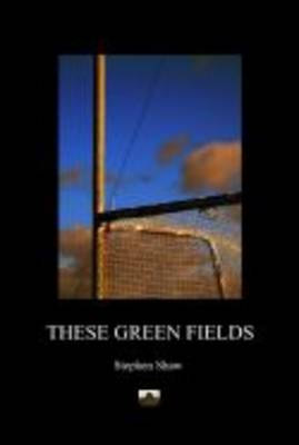 These Green Fields (Paperback)
