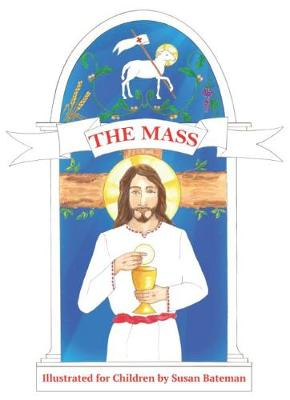 The Mass Illustrated for Children (Paperback)