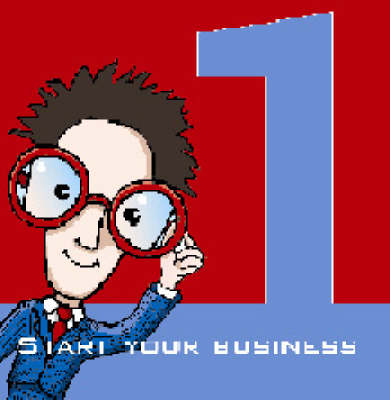 Start Your Business: The Proven Step-by-step Guide to Setting Up a New Business (CD-ROM)