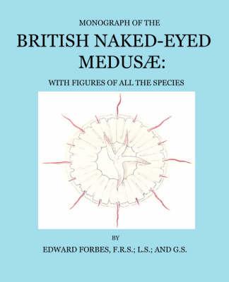 British Naked-eyed Medusae (Paperback)