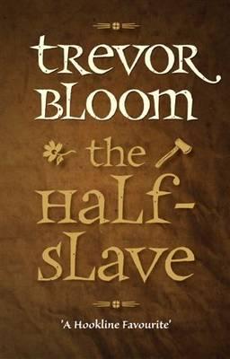 The Half-Slave (Paperback)