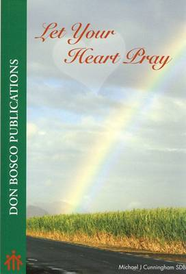 Let Your Heart Pray (Paperback)