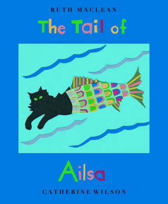 The Tail of Ailsa (Paperback)