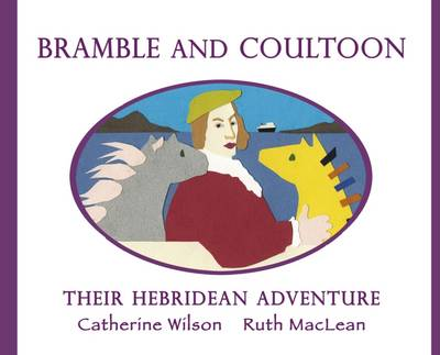 Bramble and Coultoon: Their Hebridean Adventure (Paperback)