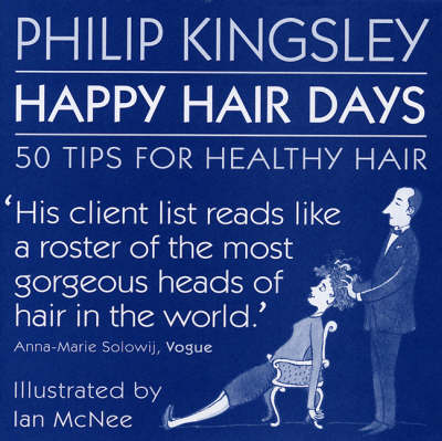 Happy Hair Days: 50 Tips for Healthy Hair (Hardback)