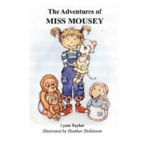 The Adventures of Miss Mousey (Paperback)