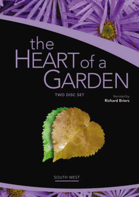 The Heart of a Garden (South West): Disc 1 & 2: A Garden Grows More Than a Gardener Sows (DVD)