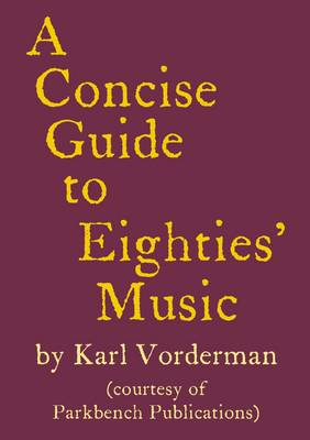 A Concise Guide to Eighties' Music (Paperback)