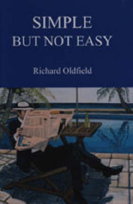 Simple But Not Easy: An Autobiographical and Biased Book About Investing (Hardback)