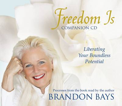 Freedom is Processes: Liberating Your Boundless Potential (CD-Audio)