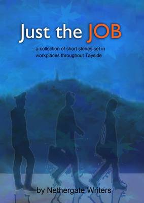 Just the Job (Paperback)