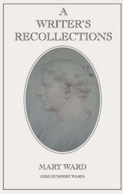 A Writer's Recollections (Paperback)
