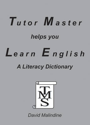 Tutor Master Helps You Learn English: A Literacy Dictionary (Paperback)