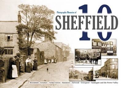 Sheffield 10: Photographic Memeories (Paperback)