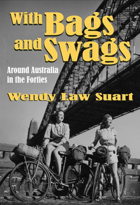 With Bags and Swags: Around Australia in the Forties (Hardback)