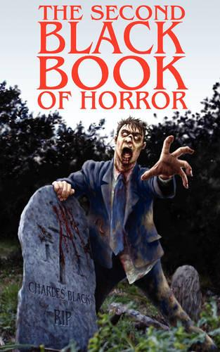 The Second Black Book of Horror (Paperback)