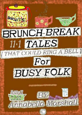 Brunch-break Stories for Busy Folk: That Could Ring a Bell (Paperback)