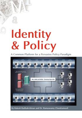 Identity & Policy A Common Platform for a Pervasive Policy Paradigm. (Paperback)
