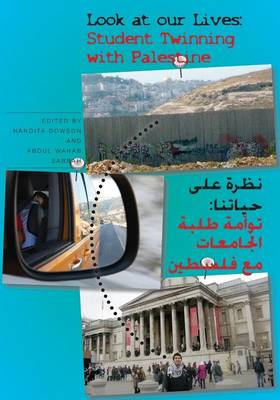 Look at Our Lives: Student Twinning with Palestine (Paperback)