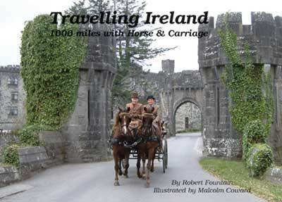Travelling Ireland: 1000 Miles with Horse and Carriage (Hardback)
