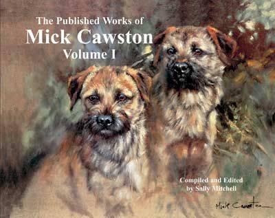 The Published Works of Mick Cawston: Volume 1 1 (Hardback)