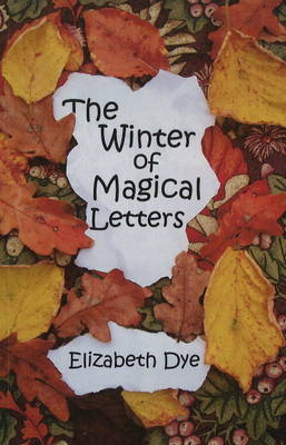 The Winter of Magical Letters (Paperback)
