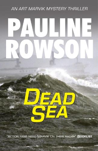 Dead Sea: An Art Marvik Mystery Thriller (4) - Art Marvik Mystery Thrillers (Paperback)