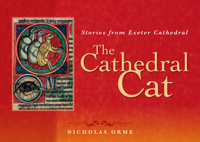 The Cathedral Cat: Stories from Exeter Cathedral (Paperback)