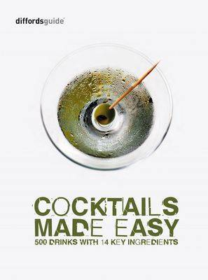 Diffordsguide Cocktails Made Easy (Hardback)