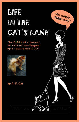 Life in the Cat's Lane - Pets Diaries No. 1 (Paperback)