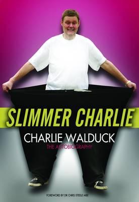 Slimmer Charlie (Paperback)