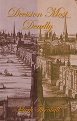 Decision Most Deadly (Paperback)