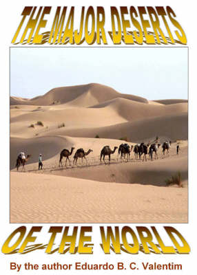 The Major Deserts of the World (Spiral bound)