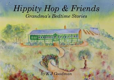 Hippity Hop & Friends: Grandma's Bedtime Stories (Paperback)