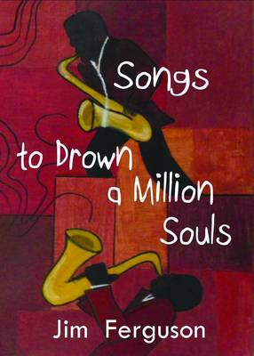 Songs to Drown a Million Souls